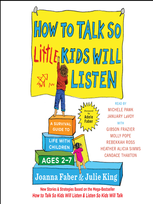 How-to-Talk-So-Little-Kids-Will-Listen-A-Survival-Guide-to-Life-with-Children-Ages-2-7