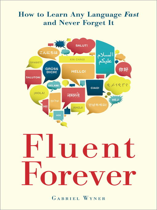 Fluent-Forever-How-to-Learn-Any-Language-Fast-and-Never-Forget-It