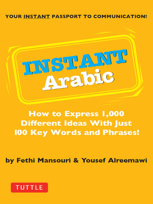 Instant-Arabic-How-to-Express-1,000-Different-Ideas-with-Just-100-Key-Words-and-Phrases!