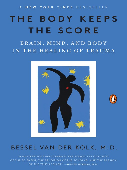 The-Body-Keeps-the-Score-Brain,-Mind,-and-Body-in-the-Healing-of-Trauma