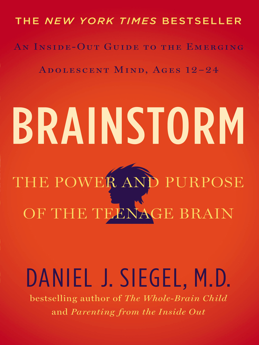 Brainstorm-The-Power-and-Purpose-of-the-Teenage-Brain