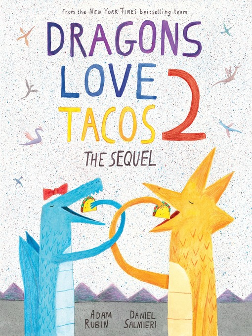 -Dragons-Love-Tacos-2-The-Sequel