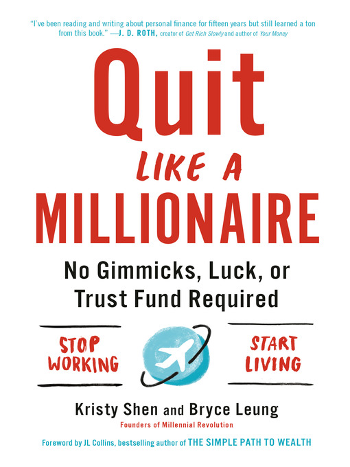 Quit-Like-a-Millionaire-No-Gimmicks,-Luck,-or-Trust-Fund-Required