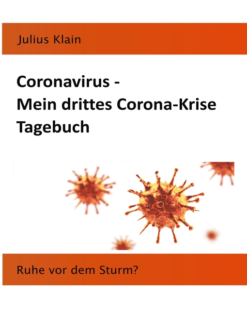 Coronavirus--Mein-drittes-Corona-Krise-Tagebuch-Ruhe-vor-dem-Sturm?