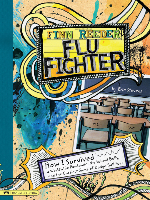 Finn-Reeder,-Flu-Fighter-How-I-Survived-a-Worldwide-Pandemic,-the-School-Bully,-and-the-Craziest-Game-of-Dodge-Ball-Ever