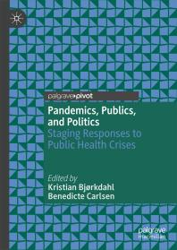 Pandemics,-Publics,-and-Politics-:-Staging-Responses-to-Public-Health-Crises