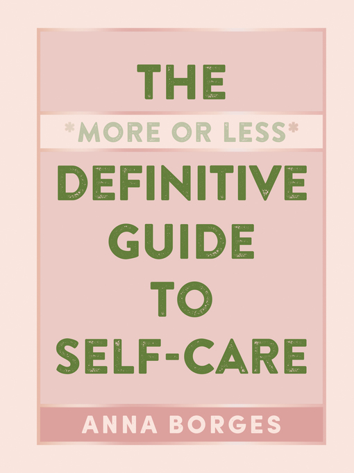 The-More-or-Less-Definitive-Guide-to-Self-Care