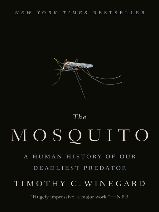 The-Mosquito---A-Human-History-of-Our-Deadliest-Predator