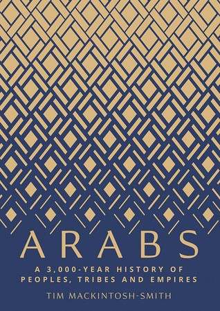 Arabs-:-A-3,000-Year-History-of-Peoples,-Tribes,-and-Empires