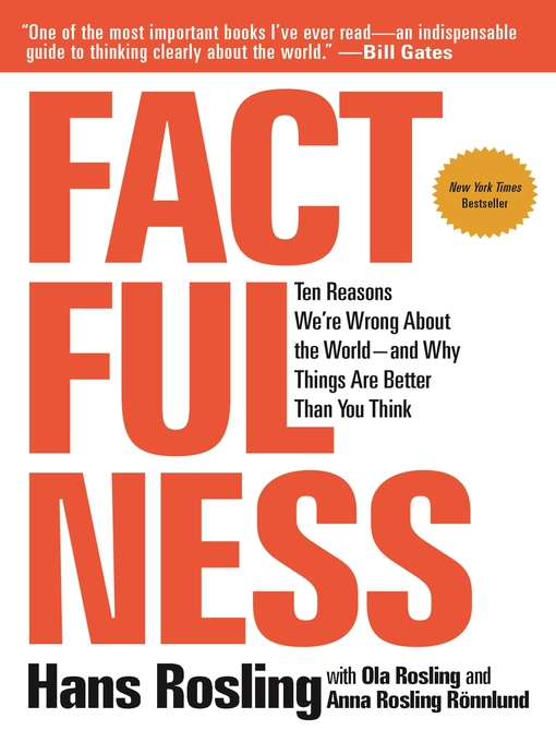 Factfulness-:-Ten-Reasons-We're-Wrong-About-the-World—and-Why-Things-Are-Better-Than-You-Think