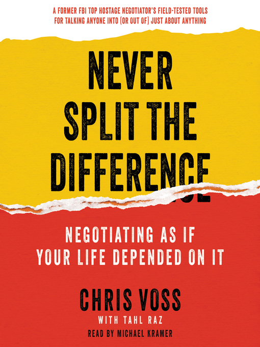 Never-Split-the-Difference-:-Negotiating-as-If-Your-Life-Depended-on-It