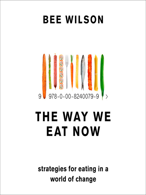 The-Way-We-Eat-Now-Strategies-for-Eating-in-a-World-of-Change