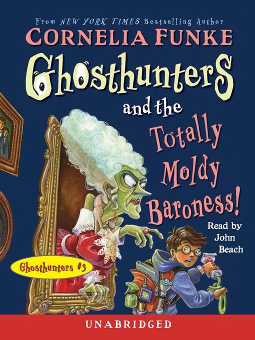 -Ghosthunters-and-the-Totally-Moldy-Baroness!